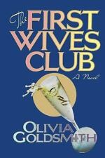 The First Wives Club Goldsmith, Olivia Hardcover