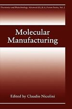 Molecular Manufacturing (Electronics and Biotechnology Advanced (Elba) Forum Ser