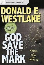 God Save the Mark: A Novel of Crime and Confusion (Westlake, Donald)