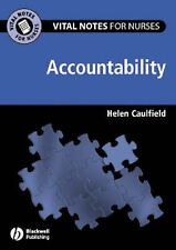 Vital Notes for Nurses: Accountability by Helen Caulfield (Paperback, 2005)