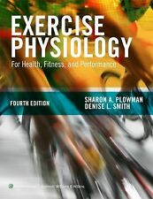 EXERCISE PHYSIOLOGY [9781451 - DENISE L. SMITH SHARON A. PLOWMAN (HARDCOVER) NEW
