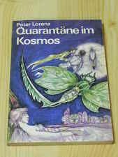 Peter Lorenz - Quarantäne im Kosmos (Verlag Neues Leben, Berlin, DDR, 1983)