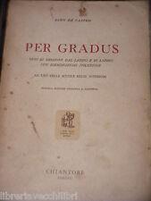 PER GRADUS Dino De Castro Chiantore 1952 Libro di classici latino scule medie di