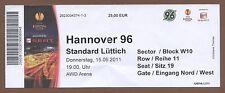 Orig.Ticket     Europa League 11/12    HANNOVER 96 - STANDARD LÜTTICH / A  !!