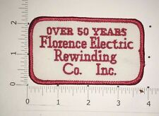 Florence Electric Rewinding Co. Patch  - Over 50 Years