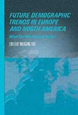 Studies in Population: Future Demographic Trends in Europe and North America...