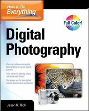 NEW - How to Do Everything Digital Photography by Rich, Jason R.