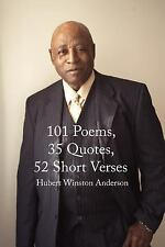 101 Poems, 35 Quotes, 52 Short Verses, Anderson, Hubert, Good Book