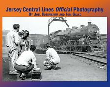 JERSEY CENTRAL LINES: Offiicial Photography -- (Just Published NEW BOOK)