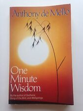 One Minute Wisdom by Anthony De Mello (1988, Paperback)