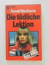 Donald MacKenzie Die tödliche Lektion Roman Goldmann rote Krimi