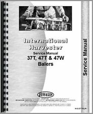 International Harvester 37T 47T 47W Baler Service Manual
