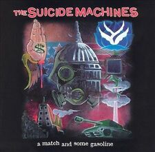 A Match and Some Gasoline by The Suicide Machines (CD, Jun-2003, Side One Dummy)
