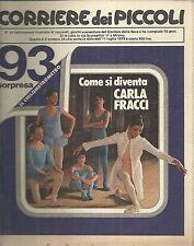 CORRIERE DEI PICCOLI n° 28 del 1979 (con Sclavi,Stefi, Marzolino Tarantola....)