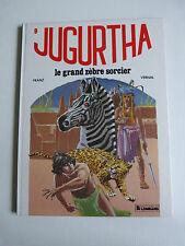 JUGURTHA n° 9 : le grand zèbre sorcier en EO 1982