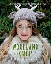 Woodland Knits : Over 20 Enchanting Patterns by Stephanie Dosen (2013,...