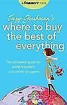 Frommer's Suzy Gershman's Where to Buy the Best of Everything: The Out-ExLibrary