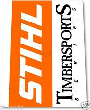 "TIN SIGN ""Stihl Timbersports Series"" Chainsaw Power Tools Toolbox Garage B100"