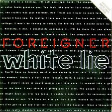 "FOREIGNER 'WHITE LIE' UK PICTURE SLEEVE 7"" SINGLE ON WHITE VINYL"