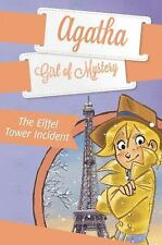 The Eiffel Tower Incident #5 (Agatha: Girl of Mystery)-ExLibrary