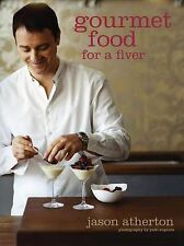 Gourmet Food for a Fiver by Jason Atherton : WH1/2 - PB162 - NEW BOOK