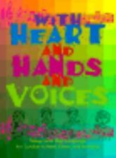 With Heart and Hands and Voices: Songs with Sign Language for Sunday School, Cho