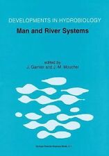 Man and River Systems : The Functioning of River Systems at the Basin Scale...