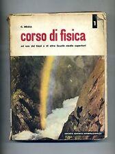 C.Bellia # CORSO DI FISICA # Società Editrice Internazionale 1959 Vol. I