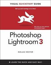 Photoshop Lightroom 3: Visual QuickStart Guide Hester, Nolan Paperback