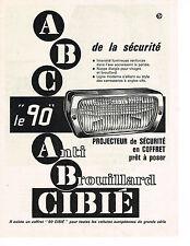PUBLICITE ADVERTISING  1964   CIBIE  phares anti-brouillard