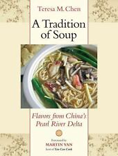 A Tradition of Soup: Flavors from China's Pearl River Delta, Chen, Teresa M., Go