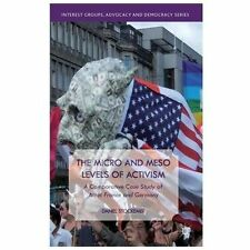 The Micro and Meso Levels of Activism: A Comparative Case Study of Attac France
