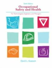 Occupational Safety and Health for Technologists, Engineers, and Managers, David