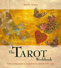 The Tarot Workbook: A Step-by-step Guide to Discovering the Wisdom of the Cards,