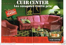 Publicité advertising 1990 (2 pages) Mobilier canapé cuir Center