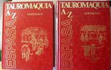 TAUROMAQUIA A / Z - DICCIONARIO ENCICLOPÉDICO DE LA HISTORIA, TÉCNICA Y CULTURA