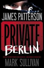 Private Berlin by James Patterson and Mark Sullivan [Hardcover] NEW