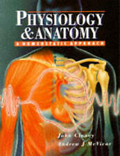 Physiology and Anatomy: A Homeostatic Approach by John Clancy, Andrew J. McVica…