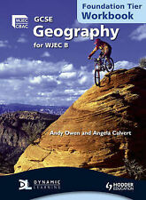 GCSE Geography for WJEC B Workbook Foundation Tier by Andrew Owen, Angela...