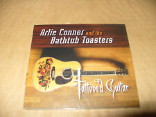 Arlie Conner And The Bathtub Toasters Tattooed Guitar cd Digipak New And Sealed