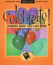 Celebrate Learning about God and His Word by D. Schlitt (1998, Paperback)