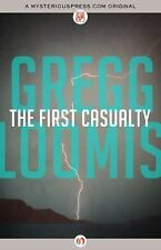 The First Casualty, Loomis, Gregg, New Books