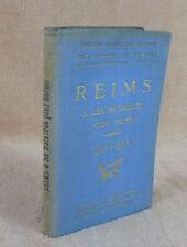 GUIDES ILLUSTRES MICHELIN DES CHAMPS DE BATAILLE : REIMS 1914 1918  EDITION 1925