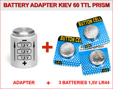 BATTERY ADAPTER for KIEV 60 or 6C-6S TTL PRISM + 3 BATTERIES BUTTON 1,5V LR44