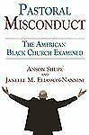 Pastoral Misconduct: The American Black Church Examined-ExLibrary