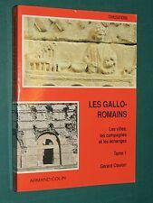 Les Gallo-Romains G. COULON T.1 Villes Campagne échanges