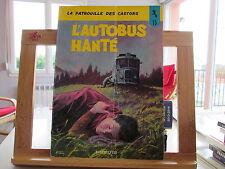 PATROUILLE DES CASTORS T15 1971 BROCHE BE/TBE L'AUTOBUS HANTE