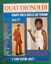 R4   QUATTROSOLDI N.4 ANNO 1967 QUANTO COSTA QUELLO CHE VEDIAMO ALLA TV