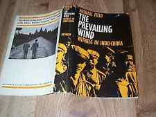 The Prevailing Wind - Witness In Indo-China by Michael Field  1st DJ ILLUS 1965
