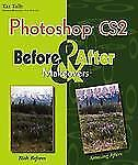 Photoshop CS2 Before & After Makeovers (Before & After Makeovers)